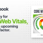Core Web Vital: یک راهنمای کامل [Ebook]